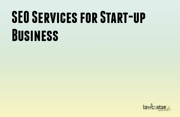 SEO Services for Start-up Business