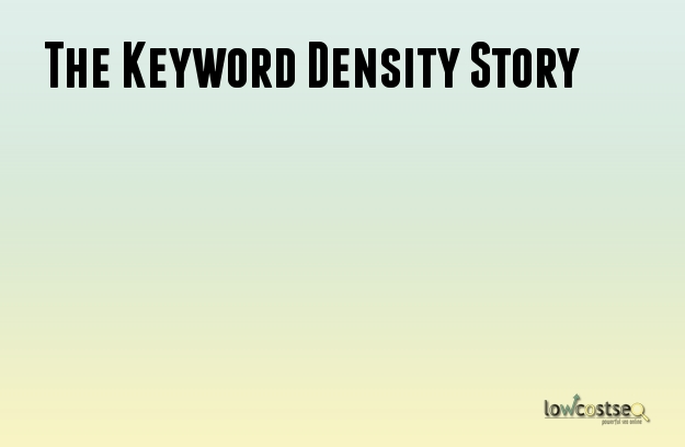 The Keyword Density Story
