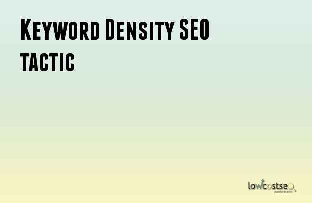 Keyword Density SEO tactic