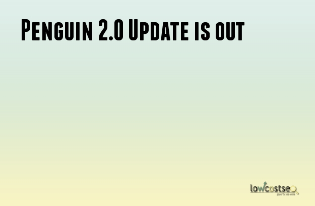 Penguin 2.0 Update is out