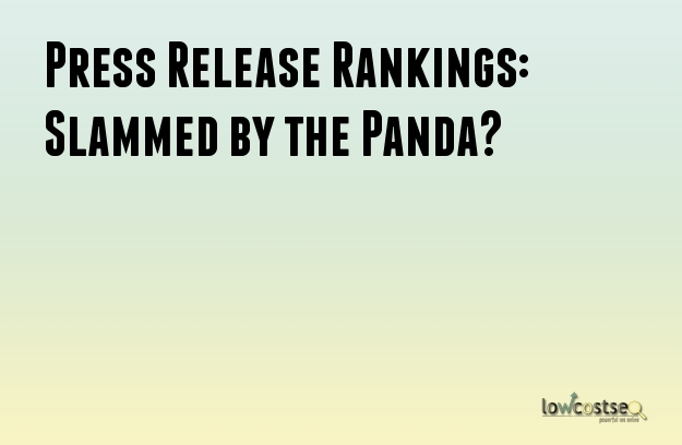 Press Release Rankings: Slammed by the Panda?