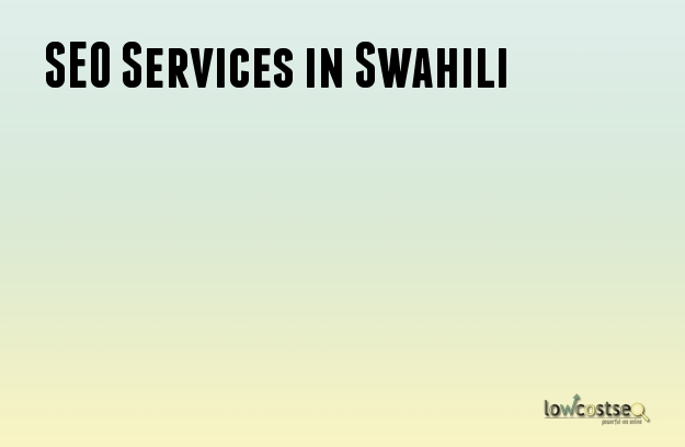 SEO Services in Swahili