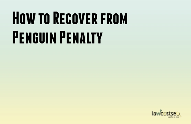 How to Recover from Penguin Penalty