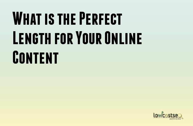 What is the Perfect Length for Your Online Content