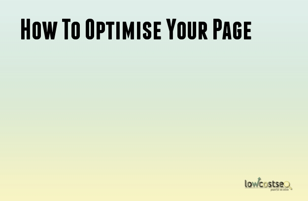How To Optimise Your Page