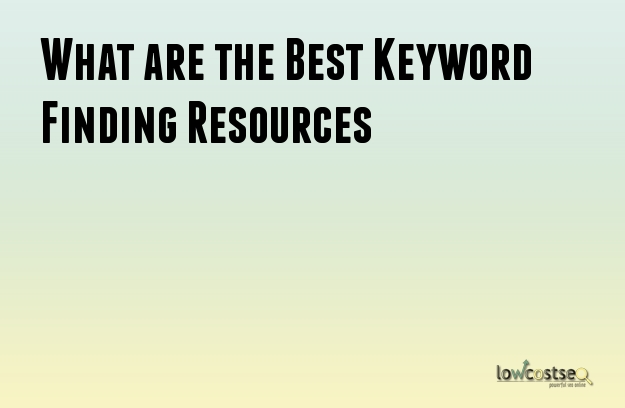 What are the Best Keyword Finding Resources