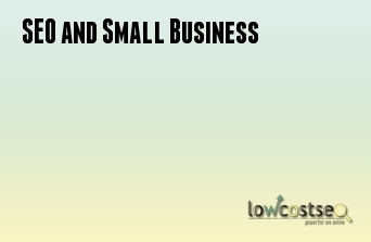 SEO and Small Business