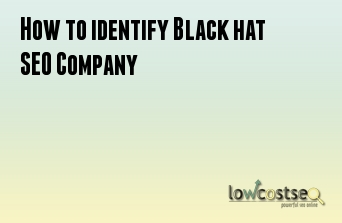 How to Identify Black hat SEO Company