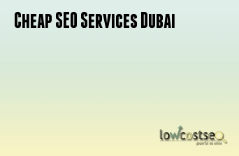 Cheap SEO Services Dubai