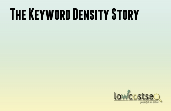 The Keyword Density Story
