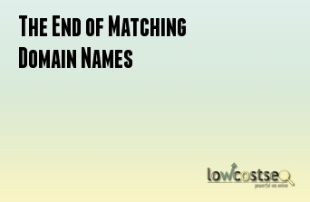 The End of Matching Domain Names