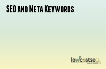SEO and Meta Keywords