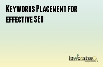 Keywords Placement for effective SEO