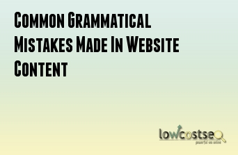 Common Grammatical Mistakes Made In Website Content