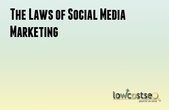 The Laws of Social Media Marketing