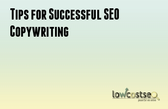 Tips for Successful SEO Copywriting