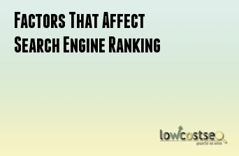Factors That Affect Search Engine Ranking