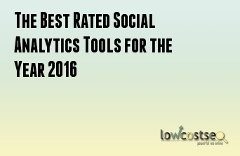 The Best Rated Social Analytics Tools for the Year 2016