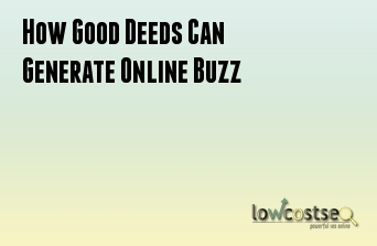 How Good Deeds Can Generate Online Buzz