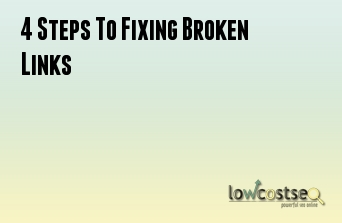 4 Steps To Fixing Broken Links