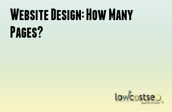 Website Design: How Many Pages?