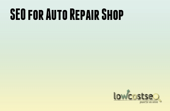 SEO Services for Auto Repair Shop